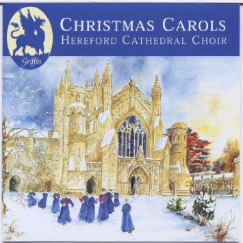 Hereford Cathedral Choir - Christmas Carols